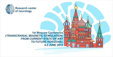 1st Moscow Conference on Transcranial Magnetic Stimulation (TMS)